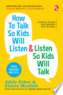 How To Talk So Kids Will Listen   Listen So Kids Will Talk Edisi Bahasa Melayu