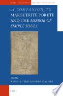 A Companion To Marguerite Porete And The Mirror Of Simple Souls