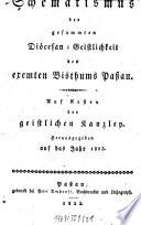 Schematismus der gesammten Diöcesan - Geistlichkeit des exemten Bisthums Paßau