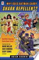 Why Does Batman Carry Shark Repellent