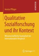 Qualitative Sozialforschung und ihr Kontext