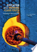 Education and Working Class Youth