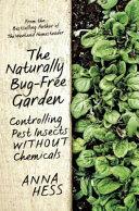The Naturally Bug Free Garden