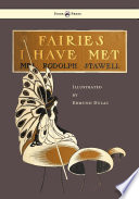 Fairies I Have Met   Illustrated by Edmud Dulac