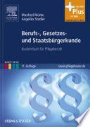 Berufs-, Gesetzes- und Staatsbürgerkunde,Kurzlehrbuch für Pflegeberufe,11