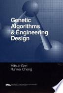 Genetic Algorithms And Engineering Design