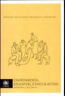 Environmental Education, Ethics & Action