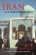 Iran and the Surrounding World And Cultural Interactions With Its Immediate