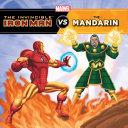 The Invincible Iron Man Vs The Mandarin