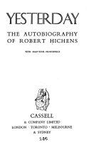 Yesterday  The Autobiography Of Robert Hichens : ...