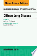 Diffuse Lung Disease  An Issue of Radiologic Clinics of North America
