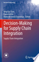 Decision Making For Supply Chain Integration