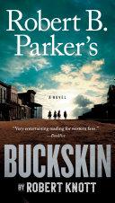 Robert B  Parker s Buckskin