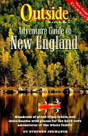 Outside Magazine s Adventure Guide to New England