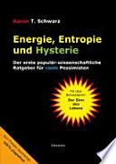 Energie  Entropie und Hysterie  Der erste popul  r wissenschaftliche Ratgeber f  r coole Pessimisten