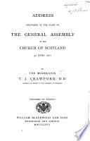 Address Delivered At The Close Of The General Assembly Of The Church Of Scotland 3d June 1867