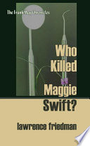 Who Killed Maggie Swift