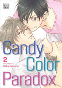 Candy Color Paradox : their stakeouts, but will their antagonistic...