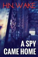 download ebook a spy came home pdf epub