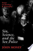 Sin  Science  and the Sex Police