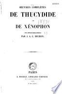Oeuvres Compl Tes De Thucydide Et De X Nophon