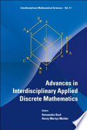 Advances In Interdisciplinary Applied Discrete Mathematics