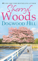 Dogwood Hill  A Chesapeake Shores Novel   Book 12