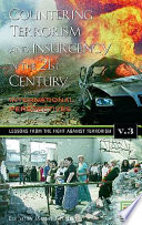 Countering Terrorism and Insurgency in the 21st Century  Lessons from the fight against terrorism