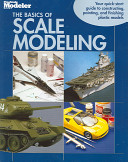 The Basics of Scale Modeling