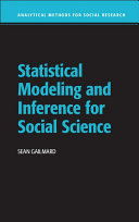 Statistical Modeling and Inference for Social Science
