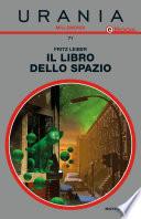 Il libro dello spazio (Urania)