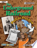The Underground Railroad  Path to Freedom
