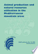 Animal Production and Natural Resources Utilisation in the Mediterranean Mountain Areas