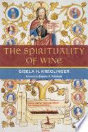 The Spirituality of Wine Book PDF