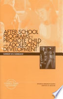 After School Programs that Promote Child and Adolescent Development