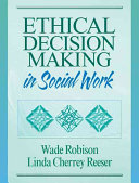Ethical Decision Making in Social Work