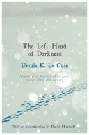 The Left Hand of Darkness The Planet Gethen A World