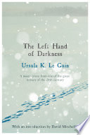 The Left Hand of Darkness by Ursula K. LeGuin