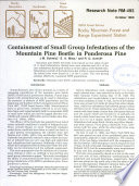 Containment of Small Group Infestations of the Mountain Pine Beetle in Ponderosa Pine