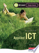 AQA AS GCE Applied ICT Single Award
