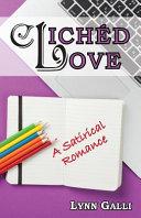 Cliched Love  A Satirical Romance