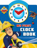 Fireman Sam  My First Clock Book