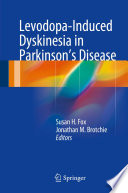 Levodopa Induced Dyskinesia In Parkinson S Disease