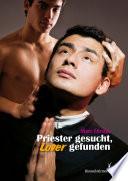Priester gesucht  Lover gefunden