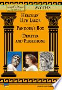 Hercules  11th Labor  Pandora s Box  Demeter and Persephone