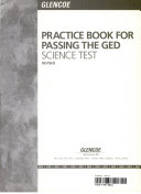 Practice Book for Passing the GED Science Test