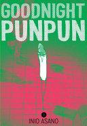 Goodnight Punpun : falling apart. his dad goes to jail,...