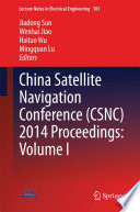 China Satellite Navigation Conference  CSNC  2014 Proceedings