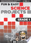 Fun   Easy Science Projects  Grade 1