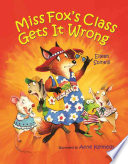 Miss Fox s Class Gets it Wrong